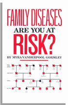 Family Diseases: Are You at Risk?