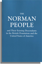The Norman People and Their Existing Descendants in the British Dominions and the United States of America