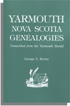 Yarmouth, Nova Scotia, Genealogies - Transcribed from the Yarmouth Herald