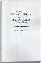 Scots in Poland, Russia and the Baltic States, 1550-1850