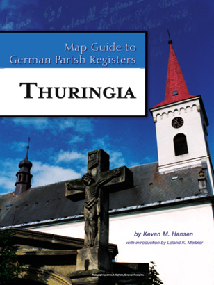 Map Guide to German Parish Registers Vol 24 - Thuringia