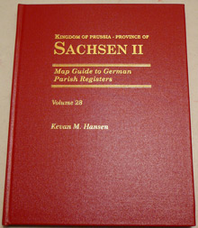 Map Guide to German Parish Registers Vol. 28 - Kingdom of Prussia, Province of Sachsen II, RB Merseburg - Hard Cover