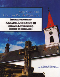 Map Guide to German Parish Registers Vol. 35 – Imperial Province of Alsace-Lorraine III (Elsass-Lothringen) – District of Oberelsass I