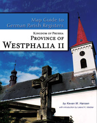 Map Guide to German Parish Registers Vol. 40 - Kingdom of Prussia - Province of Westphalia II - Arnsberg