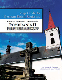 Map Guide to German Parish Registers Vol. 50 – Kingdom of Prussia, Province of Pomerania II - Regierungsbezirk Stettin and Stralsund