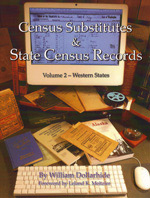 Census Substitutes & State Census Records - Vol. 2 - Western States - An Annotated Bibliography of Published Name Lists for all 50 U.S. States and States Censuses for 37 States