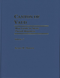 Map Guide to Swiss Parish Registers - Vol. 7 - Canton of Vaud (Waadt) Hardbound