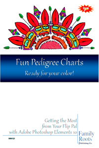 Fun Pedigree Charts - Ready for Your Color! Getting the Most from Your Flip-Pal with Adobe Photoshop Elements 10
