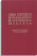 1864 Census for Re-Organizing the Georgia Militia. One Volume in Two