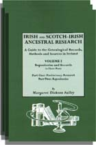 Irish and Scotch-Irish Ancestral Research: A Guide to the Genealogical Records, Methods, and Sources in Ireland. Two Volumes in Three