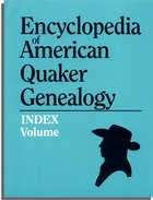 Index to Encyclopedia of American Quaker Genealogy
