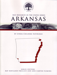 Research in Arkansas – NGS Research in the States Series