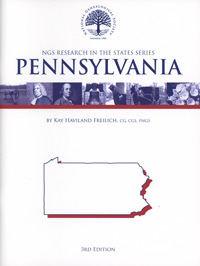 Research in Pennsylvania – NGS Research in the States Series – Third Edition