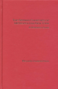 The German Churches of Metropolitan New York, A Research Guide