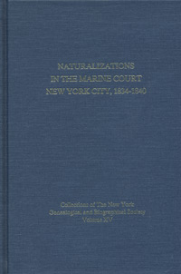 Naturalizations in the Marine Court, New York City, 1834-1840