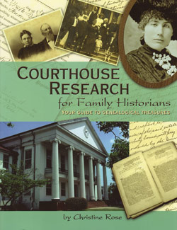 Courthouse Research for Family Historians