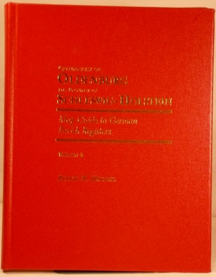 Map Guide to German Parish Registers Vol. 4 - Oldenburg & Schleswig-Holstein - Hard Cover