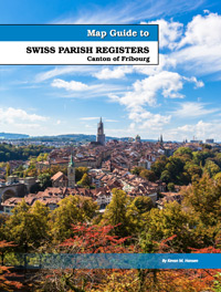 PDF eBook - Map Guide to Swiss Parish Registers - Vol. 4 - Canton of Fribourg