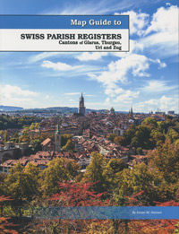 Map Guide to Swiss Parish Registers - Vol. 12 - Canton of Glarus, Thurgau, Uri and Zug