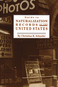 Guide to Naturalization Records in the United States