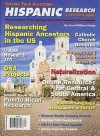 Tracing Your Ancestors: Hispanic Research - A Practical Guide
