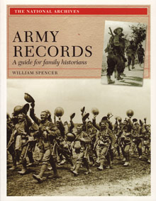 [British] Army Records: A Guide for Family Historians